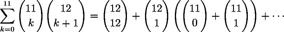 \[\sum_{k=0}^{11}\binom{11}{k}\binom{12}{k+1}=\binom{12}{12}+\binom{12}{1}\left(\binom{11}{0}+\binom{11}{1}\right)+\cdots\]