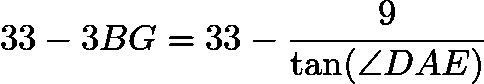 $33-3BG=33-\frac{9}{\tan(\angle DAE)}$