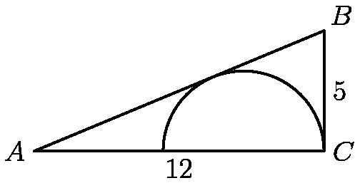"""[asy] draw((0,0)--(12,0)--(12,5)--(0,0)); draw(arc((8.67,0),(12,0),(5.33,0))); label(""""$A$"""", (0,0), W); label(""""$C$"""", (12,0), E); label(""""$B$"""", (12,5), NE); label(""""$12$"""", (6, 0), S); label(""""$5$"""", (12, 2.5), E);[/asy]"""