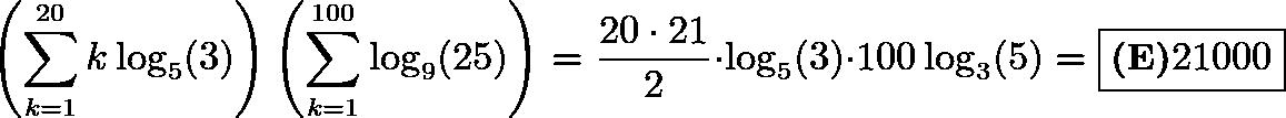 \[\left(\sum_{k=1}^{20}k\log_5(3)\right)\left(\sum_{k=1}^{100}\log_9(25)\right)=\frac{20\cdot21}{2}\cdot\log_5(3)\cdot100\log_3(5)=\boxed{\textbf{(E)} 21000}\]
