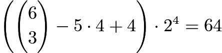 $\left(\binom{6}{3} - 5 \cdot 4 + 4\right) \cdot 2^4 = 64$