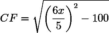 $CF = \sqrt{ \left( \frac{6x}{5} \right) ^{2}-100}$