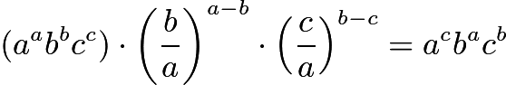 $(a^ab^bc^c)\cdot \left(\dfrac{b}{a}\right)^{a-b}\cdot \left(\dfrac{c}{a}\right)^{b-c}=a^cb^ac^b$