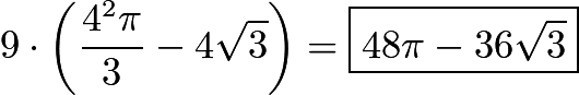 $9\cdot\left(\frac{4^2\pi}3 - 4\sqrt 3\right) = \boxed{48\pi - 36\sqrt 3}$