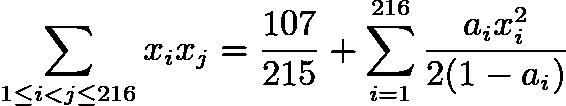 $\sum_{1 \leq i < j \leq 216} x_ix_j = \dfrac{107}{215} + \sum_{i=1}^{216} \dfrac{a_i x_i^{2}}{2(1-a_i)}$