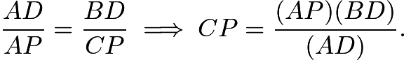 $\displaystyle \frac{AD}{AP}=\frac{BD}{CP}\implies CP=\frac{(AP)(BD)}{(AD)}.$