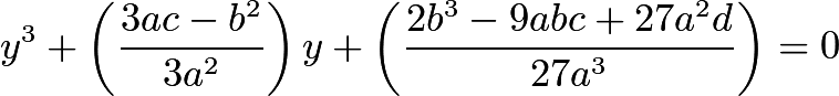 $y^3 + \left(\frac{3ac - b^2}{3a^2}\right)y + \left(\frac{2b^3 - 9abc + 27a^2d}{27a^3}\right) = 0$