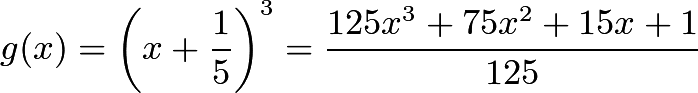 $g(x) = \left(x+\frac{1}{5}\right)^3 = \frac{125x^3+75x^2+15x+1}{125}$