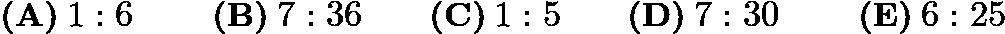 $\textbf{(A)} \:1: 6 \qquad\textbf{ (B)}\: 7: 36 \qquad\textbf{(C)}\: 1: 5 \qquad\textbf{(D)}\: 7: 30\qquad\textbf{ (E)}\: 6: 25$
