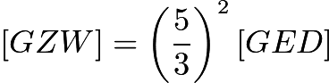 $[GZW] = \left(\dfrac53\right)^2[GED]$