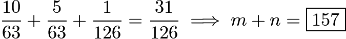 $\frac{10}{63}+\frac{5}{63}+\frac{1}{126}=\frac{31}{126} \implies m+n=\boxed{157}$