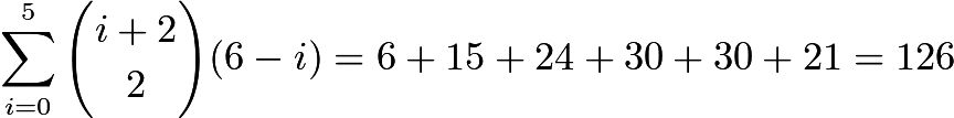$\sum_{i = 0}^{5}{i+2\choose2}(6 - i) = 6 + 15 + 24 + 30 + 30 + 21 = 126$