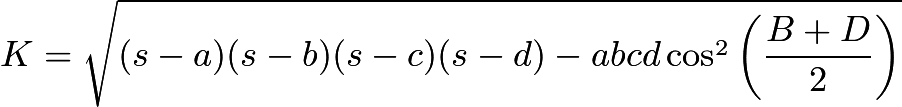 $K=\sqrt{(s-a)(s-b)(s-c)(s-d)-abcd\cos^2\left(\dfrac{B+D}{2}\right)}$